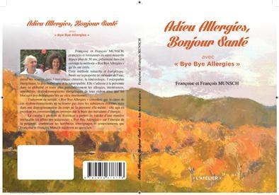 Adieu Allergies, Bonjour Santé