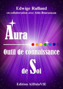 « Aura, outil de Connaissance de Soi » d'Edwige Rulland