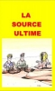 La source ultime