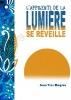 """""""L'apprenti de la Lumière"""" (T1) et """"L'apprenti de la Lumière se réveille"""" (T2) de Jean-Yves Magrou"""